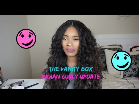 UPDATE: The Vanity Box Indian Curly