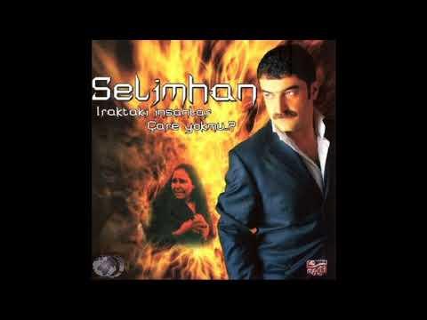 Selimhan - Unutmuşsun