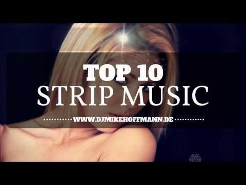 Top 10 Strip Music Hits 🎧 DJ Tipps