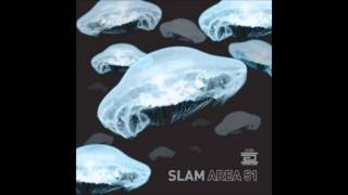Slam - Area 51 (Original Mix)