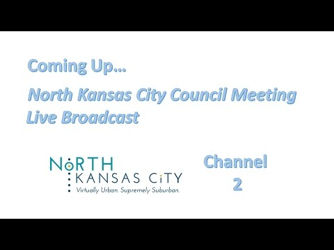 City of North Kansas City Council Work Session 8-1-17