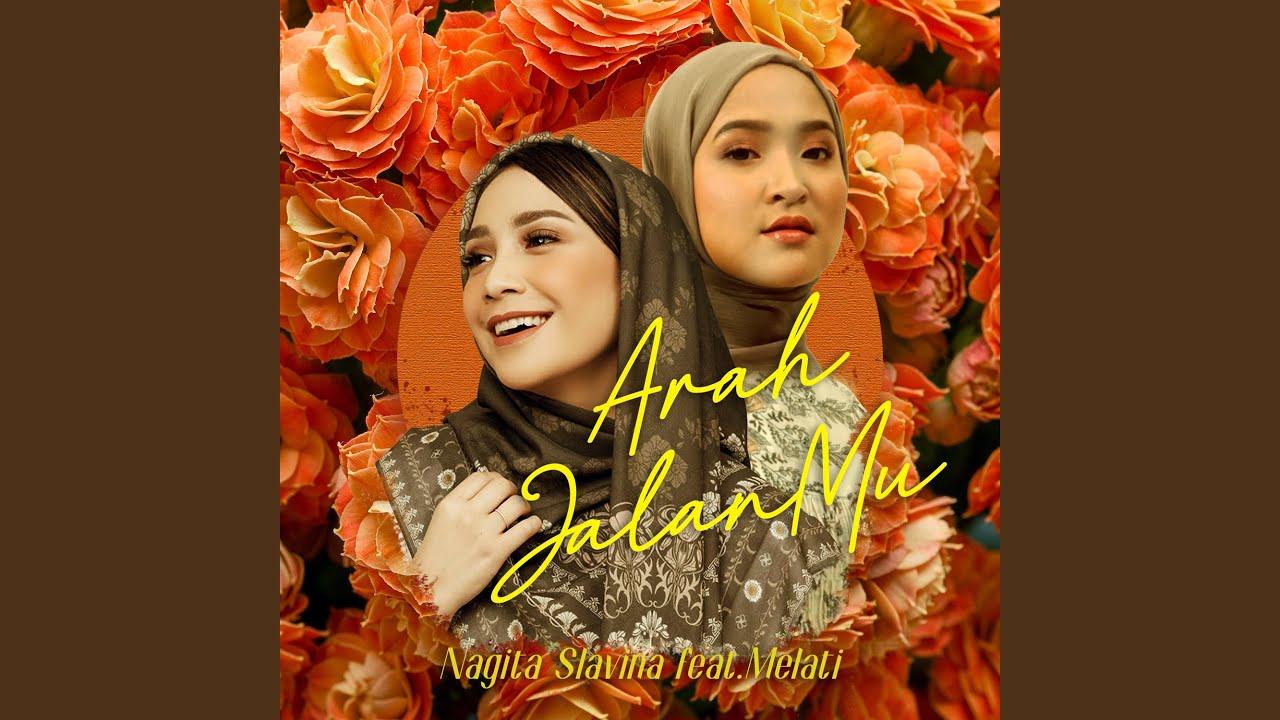 Arah Jalanmu (feat. Melati)