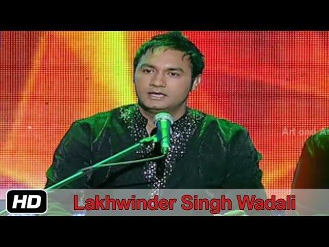 Ve Mahiye Tere Vekhan Nu | Lakhwinder Singh Wadali | Sufi Songs | Idea Jalsa | Art And Artistes