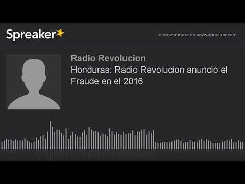 Honduras: Radio Revolucion anuncio el Fraude en el 2016