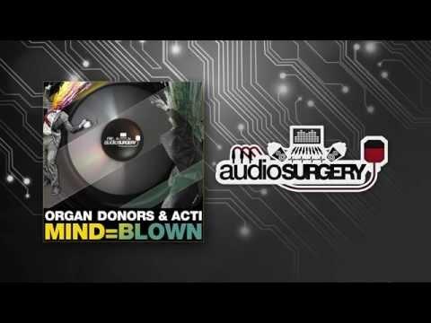Organ Donors & ACTI - MIND=BLOWN