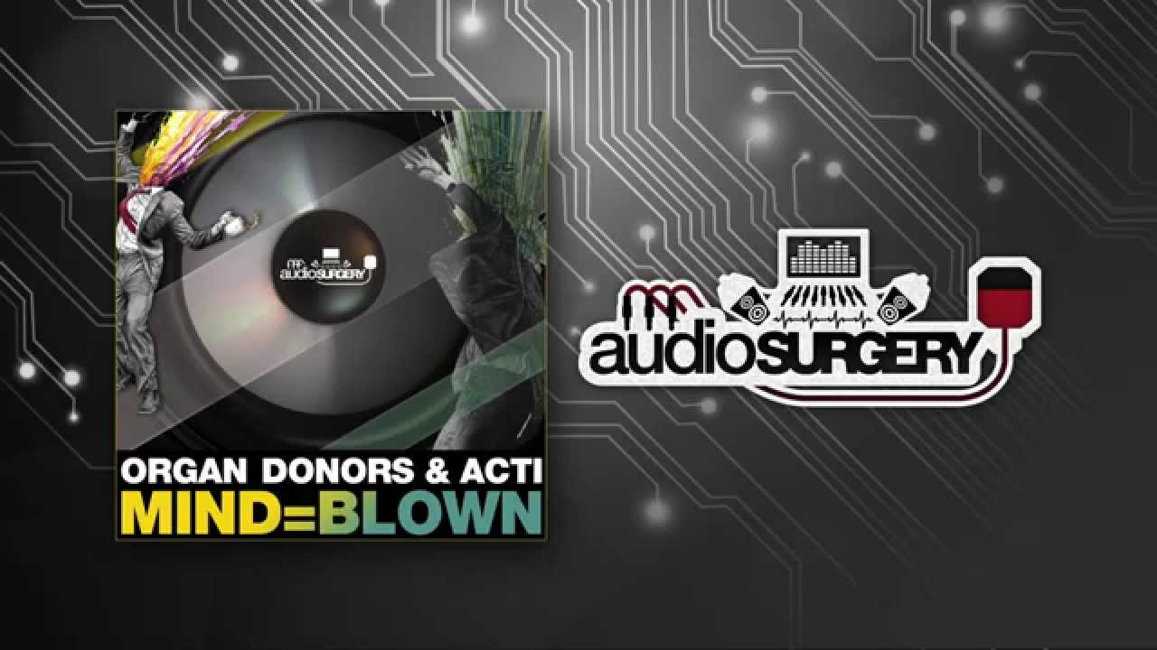 Organ Donors & ACTI - MIND=BLOWN - YouTube