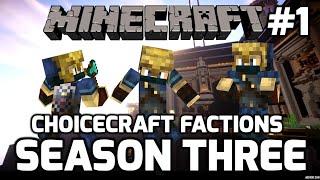 Choicecraft Factions: SEASON 3 PREMIERE: Epic Server Reset!