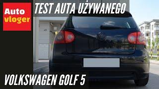 Volkswagen Golf V - test auta używanego