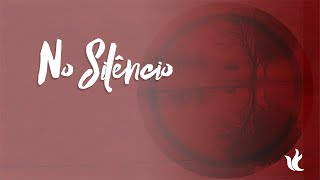 Ministério Zoe  -  No Silêncio