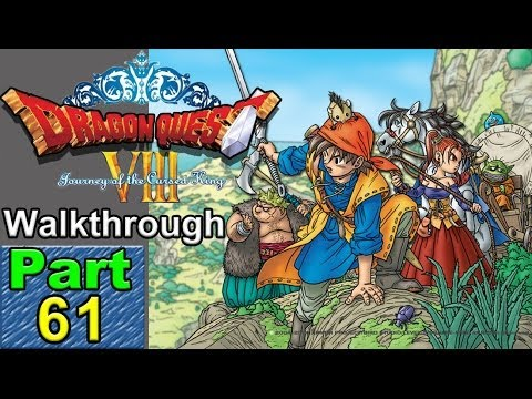 Dragon Quest 8: P61: From Ascantha to the Mole Hill