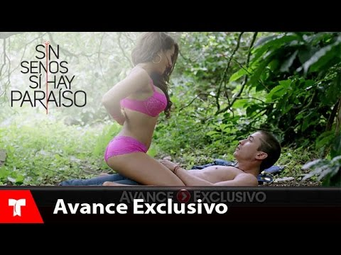 Sin Senos Si Hay Para�so | Avance Exclusivo 25 | Telemundo