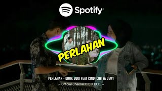 Download Perlahan - Didik Budi feat Cindi Cintya Dewi