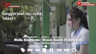 Gambar cover Nella Kharisma - Kisah Kasih Di Sekolah [Video Lyrics]