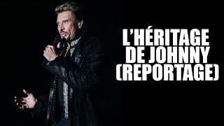 L'HÉRITAGE DE JOHNNY (Reportage)