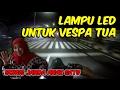 Test Lampu Jahat di Vespa VBB | Bonus Janda