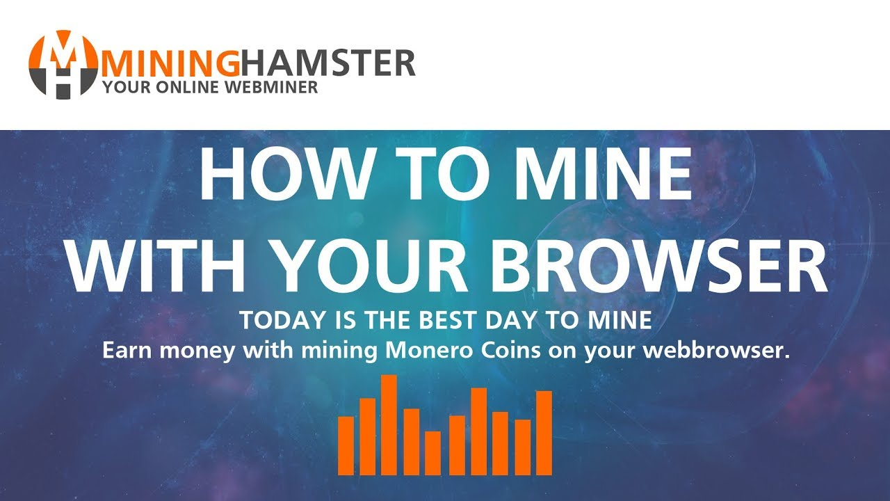 Mininghamster How To Mine Monero Coins On Your Webbrowser | Coinhive