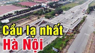 Cầu bộ hành 18 tỷ LẠ MẮT nhất Hà Nội