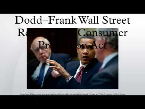 Dodd--Frank Wall Street Reform and Consumer Protection Act