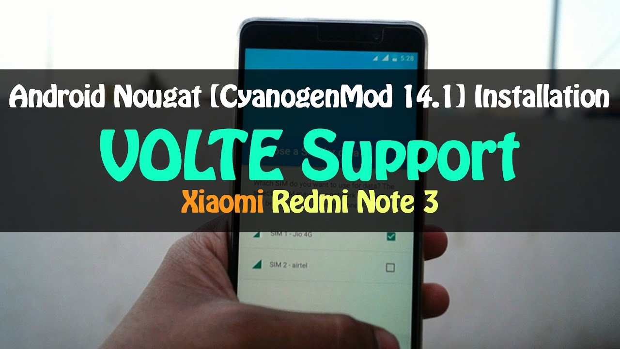 How To Install CM14 1 ROM With VoLTE Support   Xiaomi Redmi Note 3