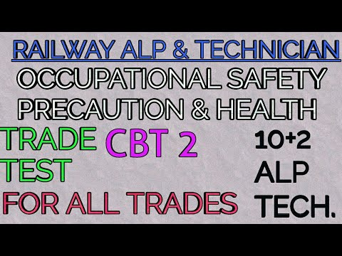 RRB ALP & TECH CBT 2 TRADE TEST|OCCUPATIONAL SAFETY HEALTH AND PRECAUTIONS|