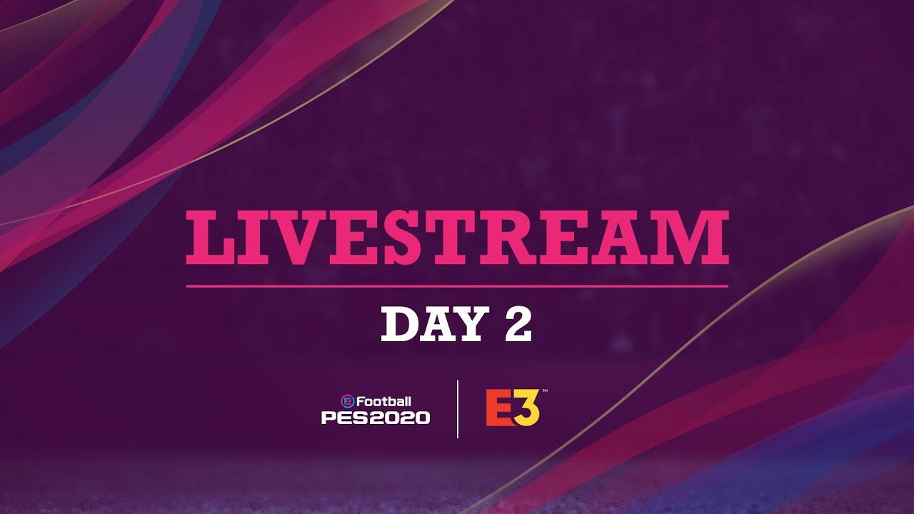 eFootball PES 2020 E3 Livestream