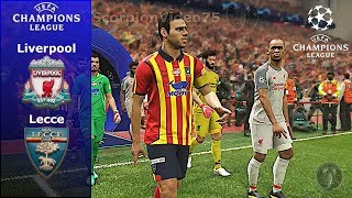 Liverpool Vs Lecce • UEFA Champions League • PES 2019 Patch [Giù]