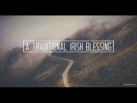 A Traditional Irish Blessing