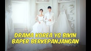 Video 12 Drama Korea yang Bikin BAPER Berkepanjangan download MP3, 3GP, MP4, WEBM, AVI, FLV April 2018