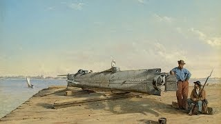 The Civil War Preview: Submarine H.L. Hunley & Her Crews