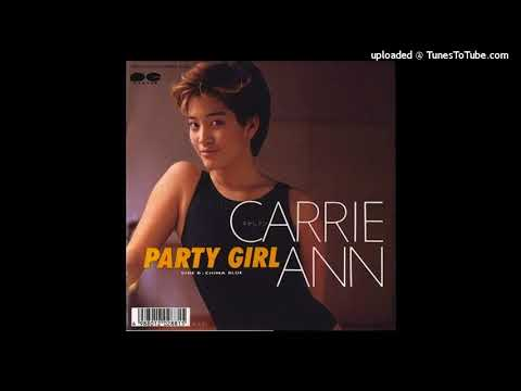キャリアン(Carrie Ann) - PARTY GIRL (1987)