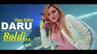 Daru Boldi | Gupz Sehra | New Punjabi Song | Kulshan Sandhu | Lyrics | Latest Punjabi Songs 2020