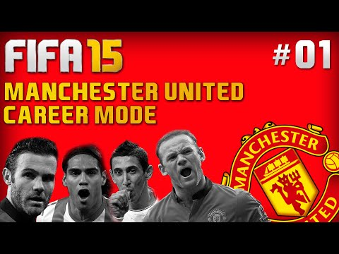 FIFA 15 Career Mode - Manchester United #1 - Building The Next Generation (FIFA 15 Gameplay)