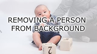 How to remove a person from the background