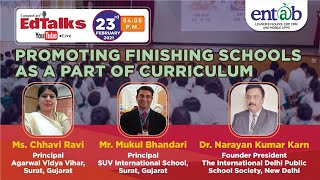 Promoting Finishing Schools As A Part Of Curriculum | Educational Webinar