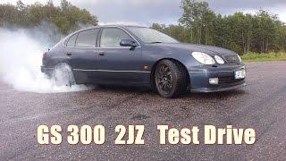 Lexus gs300 2JZ GTE swap test drive