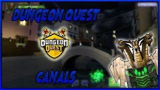 CANALS DUNGEON QUEST ROBLOX FAMILY FRIENDLY