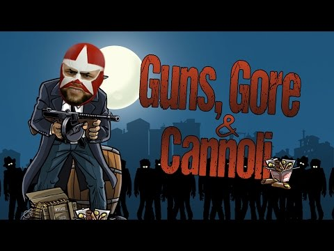 Guns Gore & Cannoli Gameplay | WHO INVITED JOHNNY UNITAS!? (Let