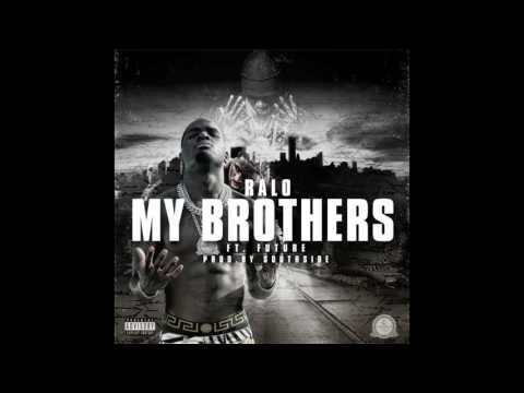 Ralo Ft. Future My Brothers (Prod. SouthSide)