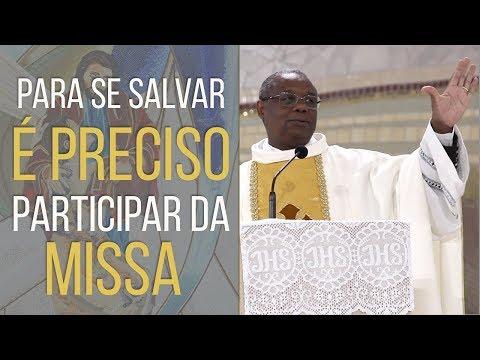Para se salvar é preciso participar da missa - Pe. José Augusto (19/04/18)
