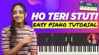 Ho Teri Stuti - Easy Piano Chords Tutorial | Hindi Christian Songs | बाजा बजाना सीखे | Yeshu Ke Geet