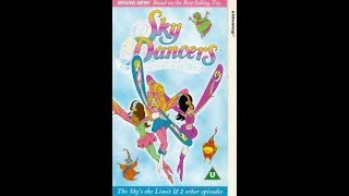 Video Original VHS Closing: Sky Dancers - The Sky's the Limit and 2 Other Episodes (UK Retail Tape) download MP3, 3GP, MP4, WEBM, AVI, FLV September 2018
