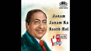 Janam Janam Ka Saath Hai Mohammad Rafi | Best Of Mohammad Rafi Hit Songs