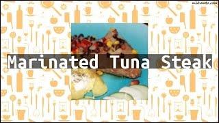Recipe Marinated Tuna Steak