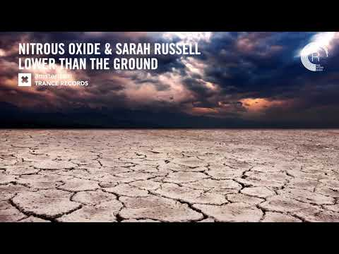 Nitrous Oxide & Sarah Russell - Lower Than The Ground (Extended Mix) Amsterdam Trance