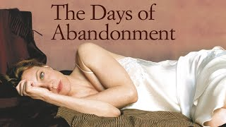 The Days of Abandonment trailer
