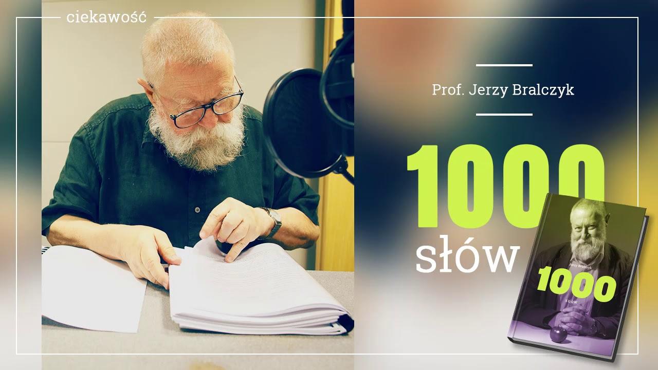 """KSIĄŻKA NA GŁOS: """"1000 słów"""" profesora Bralczyka w TOK FM. Część 6 – ciekawość!"""
