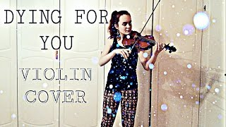 Dying For You - Otto Knows (Emma Dahl, Violin Cover)