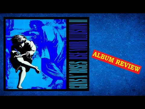 [PC#11] Guns N' Roses – Use your Illusion 2 – (Análise do disco)