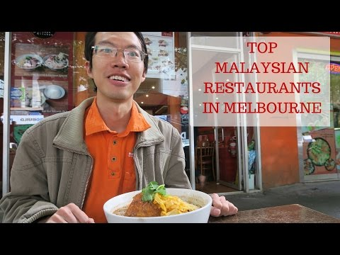 Melbourne Food Guide: Best Malaysian Restaurants