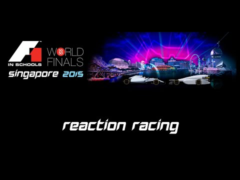 F1 in Schools World Finals Singapore 2015 Day 2 - Reaction Racing